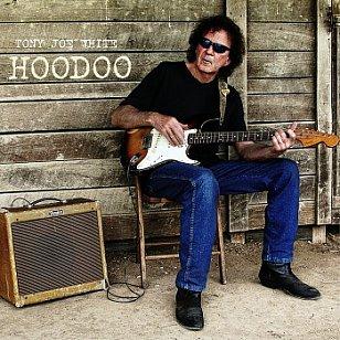 Tony Joe White: Hoodoo (Yep Roc/Southbound)