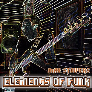 Max Stowers: Elements of Funk (bandcamp)