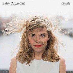 Aoife O'Donovan: Fossils (Yep Roc/Southbound)