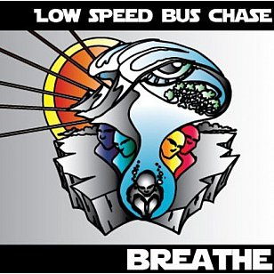 Low Speed Bus Chase: Breathe (lowspeedbuschase.com)