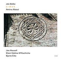 BEST OF ELSEWHERE 2009 Jon Balke and Amina Alaoui: Siwan (ECM/Ode)