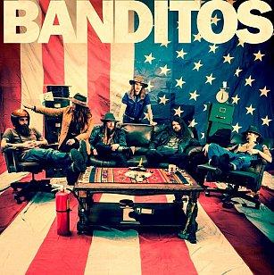 Banditos: Banditos (Bloodshot/Southbound)
