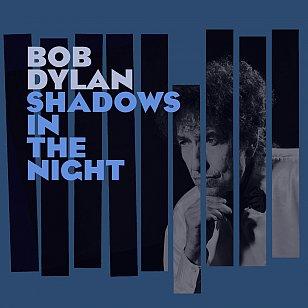 Bob Dylan: Shadows in the Night (Sony)