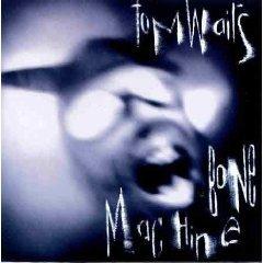 Tom Waits: Bone Machine (Island)