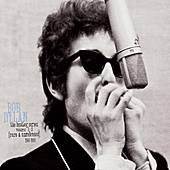BOB DYLAN, THE BOOTLEG SERIES VOLUME 1-3 (1991): A man out of time?