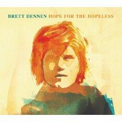 Brett Dennen: Hope for the Hopeless (Inertia)