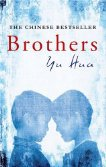 BROTHERS by YU HUA: The China syndromes