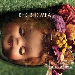 Red Red Meat: Bunny Gets Paid (SubPop/Rhythmethod)