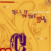The Calico Brothers: Tell It To The Sun (Double Happy)