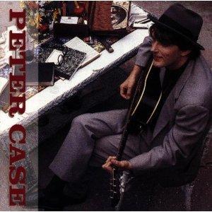 Peter Case: Peter Case (1986)