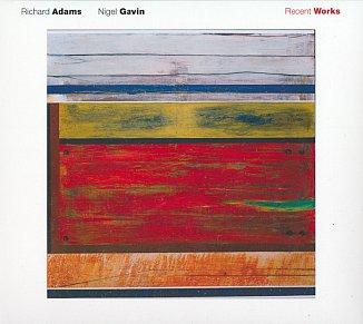 Richard Adams and Nigel Gavin: Recent Works (Ode)