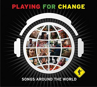 Various: Playing for Change (Hear Music/Universal)