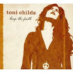 Toni Childs: Keep the Faith (MGM)