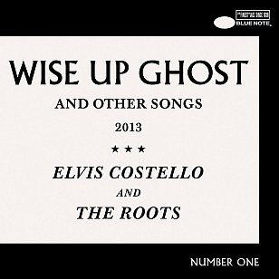 Elvis Costello and the Roots: Wise Up Ghost (Blue Note)