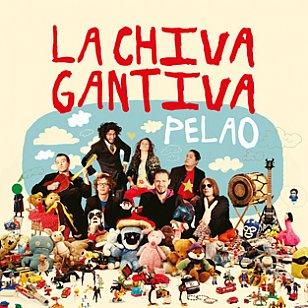 La Chiva Gantiva: Pelao (Crammed Discs)