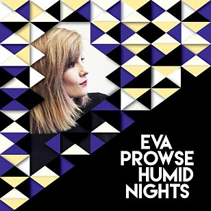 Eva Prowse: Humid Nights (evaprowse.co.nz/Aeroplane)
