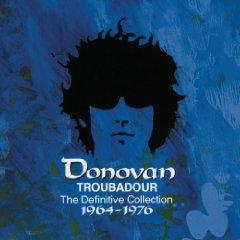 Donovan: Troubadour; The Definitive Collection 1964-76 (1998 compilation)