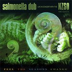 Salmonella Dub with the NZSO: Feel the Seasons Change (Virgin)