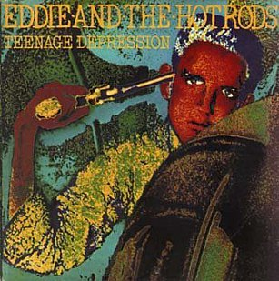 Eddie and the Hot Rods: Teenage Depression (1976)