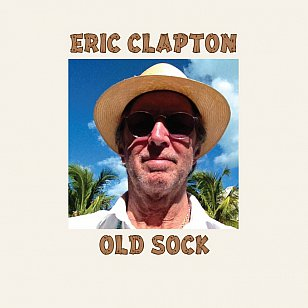 Eric Clapton: Old Sock (Universal)