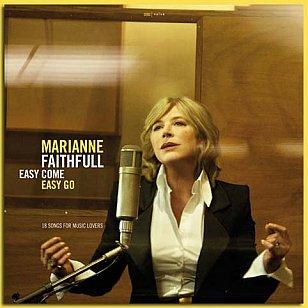 Marianne Faithfull: Easy Come Easy Go (Naive)