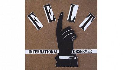 International Observer: Felt (Dubmission)