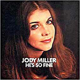 Jody Miller: He's So Fine (1971)