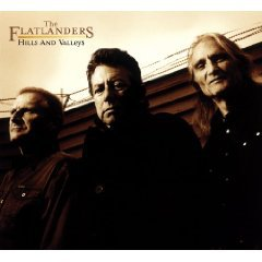 The Flatlanders: Hills and Valleys (New West)