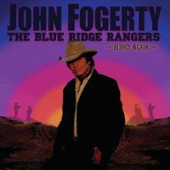 John Fogerty and the Blue Ridge Rangers: Rides Again (Verve)