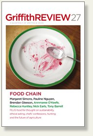 GRIFFITH REVIEW: FOOD CHAIN edited by JULIANNE SCHULTZ