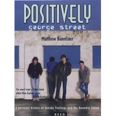 POSITIVELY GEORGE STREET BY MATTHEW BANNISTER (2000): Rocking and popping in Flying Nun