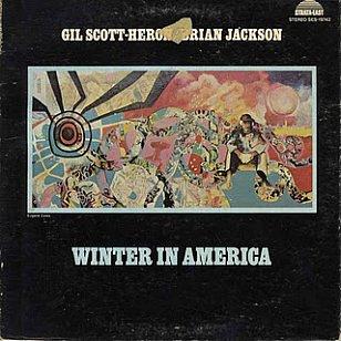 Gil Scott Heron: Winter in America (1974)