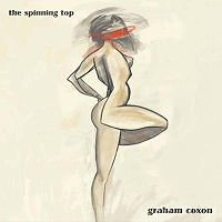 Graham Coxon: The Spinning Top (Transgressive)