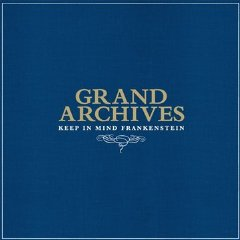 Grand Archives: Keep In Mind Frankenstein (SubPop/Rhythmethod)