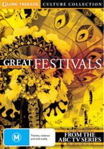 GREAT FESTIVALS; GLOBE TEKKER, a doco series by IAN CROSS (ABC TV)