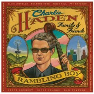 Charlie Haden Family and Friends: Rambling Boy (Universal)