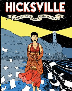 HICKSVILLE, a graphic novel by DYLAN HORROCKS