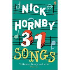 31 SONGS by NICK HORNBY: The witty curmudgeon writes