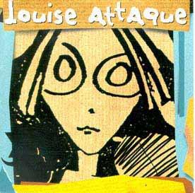 Louise Attaque: L'imposture (1997)