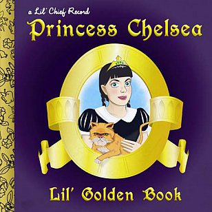 Princess Chelsea: Lil' Golden Book (Lil' Chief)