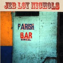 Jeb Loy Nichols: Parish Bar (Compass)