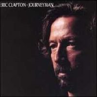 THE BARGAIN BUY: Eric Clapton; Journeyman (Reprise)