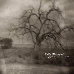 Kath Bloom: Thin Thin Line (Caldo Verde)