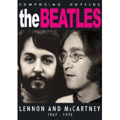 LENNON AND McCARTNEY 1967-72; COMPOSING OUTSIDE THE BEATLES (Triton DVD)