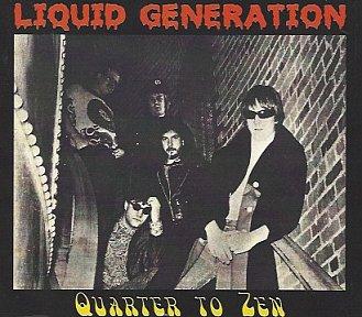Liquid Generation: Quarter to Zen (1984)
