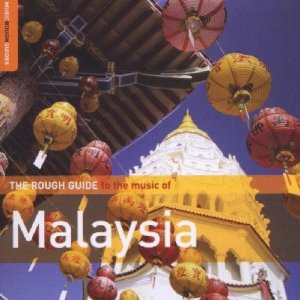 Various Artists: Rough Guide to the Music of Malaysia (Rough Guide/Elite)