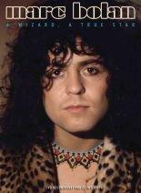 MARC BOLAN; A WIZARD, A TRUE STAR, a doco by MIKE PARKINSON (Pride/Triton DVD)