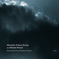 Miroslav Vitous Group: Remembering Weather Report (ECM)