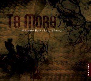 Whirimako Black/Richard Nunns: Te More (Rattle)