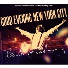 PAUL McCARTNEY; GOOD EVENING NEW YORK CITY (Universal CD/DVD)